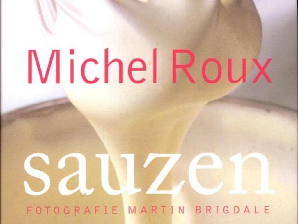 Sauzen door Michel Roux