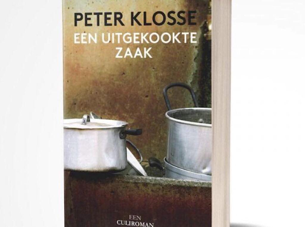 Een uitgekookte zaak Peter Klosse